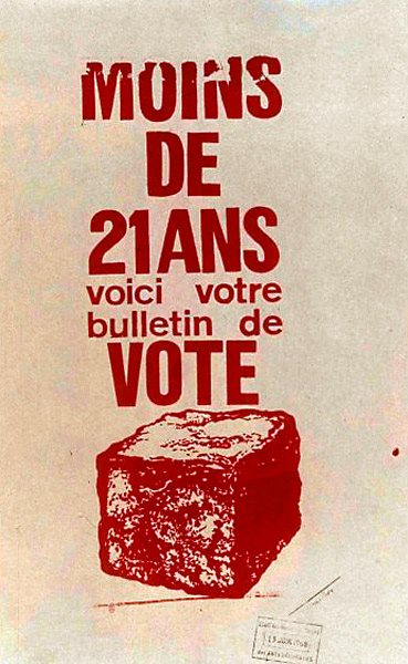 1968 年巴黎五月暴動街頭海報:一顆磚頭 ──「未滿 21 歲,你的選票在此」。